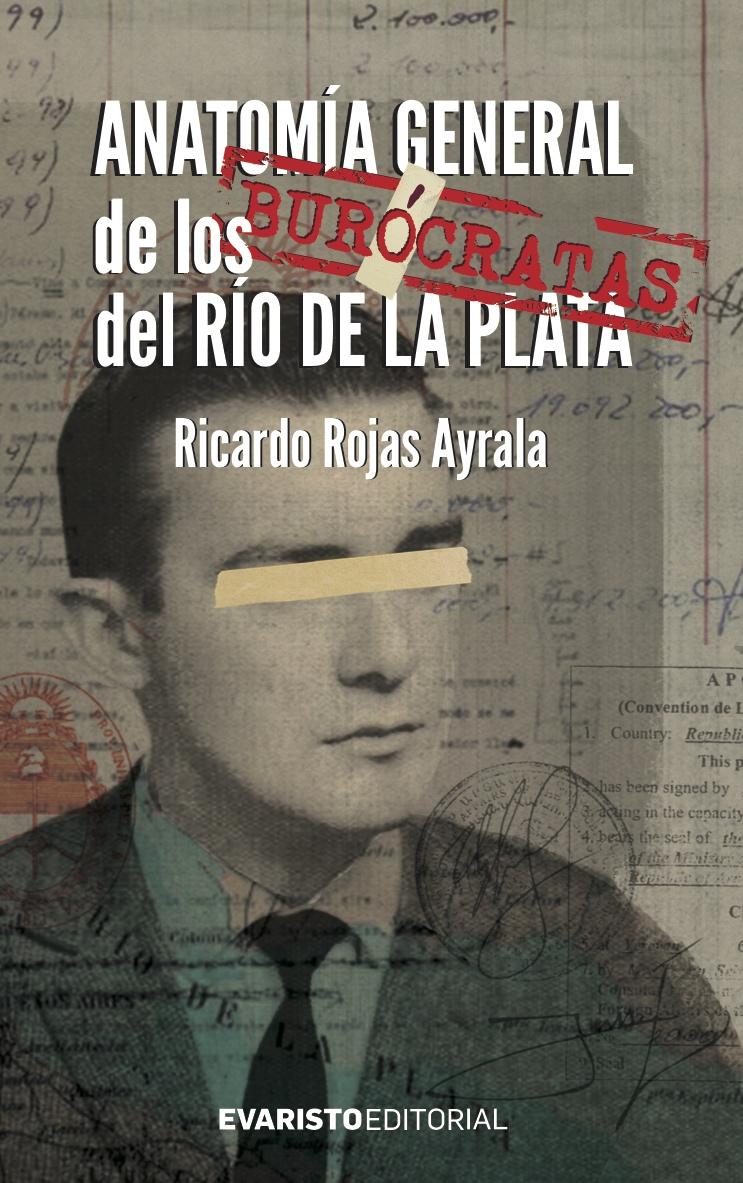 Anatomía general de los burócratas del Río de la Plata – La Coop
